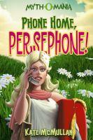 Phone Home, Persephone!
