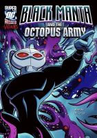 Black Manta and the Octopus Army
