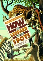 Rudyard Kipling's How the Leopard Got His Spots