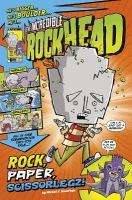 Graphic Sparks. The Incredible Rockhead, Rock, Paper, Scissorlegz