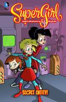 Supergirl, Cosmic Adventures in the 8th Grade, [vol.] 04