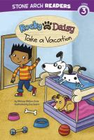 Rocky and Daisy Take A Vacation
