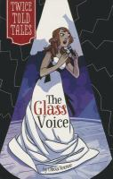 The Glass Voice
