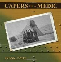 Capers of A Medic