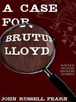 A Case for Brutus Lloyd