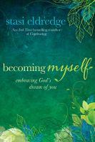 Becoming Myself