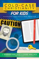 Cold-case Christianity for Kids