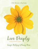 Live Deeply