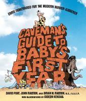 Caveman's Guide to Baby's First Year