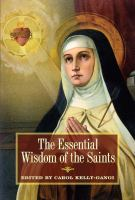 The Essential Wisdom of the Saints