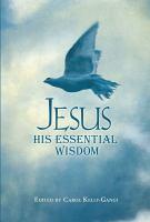 Jesus: His Essential Wisdom