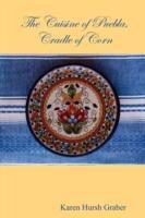 The Cuisine of Puebla, Cradle of Corn