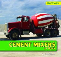 Cement Mixers at Work