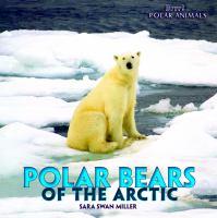Polar Bears of the Arctic