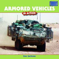 Armored Vehicles in Action