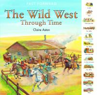 The Wild West Through Time