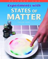 Experiments With States of Matter