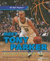 Meet Tony Parker