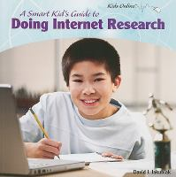 A Smart Kid's Guide to Doing Internet Research
