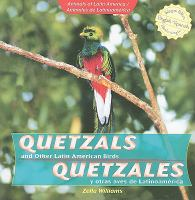 Quetzals and Other Latin American Birds