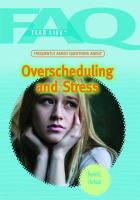 Frequently Asked Questions About Overscheduling and Stress