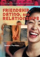 Friendship, Dating, and Relationships