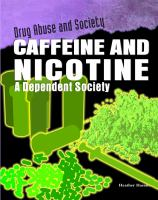 Caffeine and Nicotine