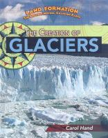 The Creation of Glaciers