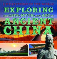 Exploring the Life, Myth, and Art of Ancient China