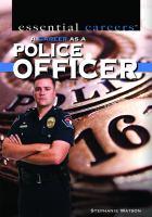 A Career as A Police Officer