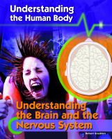 Understanding the Brain and the Nervous System