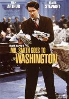 Mr. Smith goes to Washington [videorecording (DVD)]
