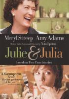 Julie and Julia [videorecording (DVD)]