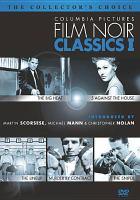 Columbia Pictures Film Noir Classics I