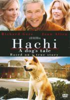 Hachi : [videorecording (DVD)] a dog's tale