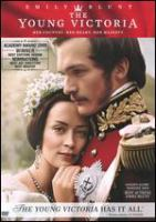 The young Victoria [videorecording (DVD)]