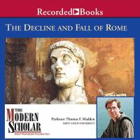 The Decline and Fall of Rome