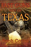 Fast Guns Out of Texas