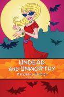 Undead and Unworthy