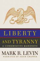 Liberty and Tyranny