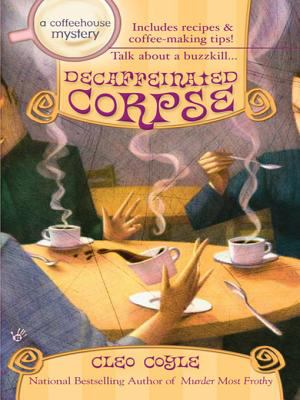 Cover image for Decaffeinated Corpse