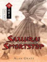 Samurai Shortstop