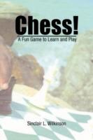 Chess ! A Fun Game To Learn And Play