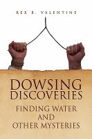 Dowsing Discoveries