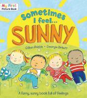 Sometimes I Feel-- Sunny
