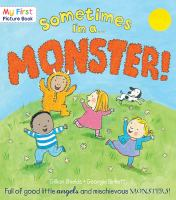 Sometimes-- I'm A Monster!