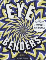Eye Benders