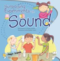 Surprising Experiments With Sound