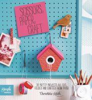 Scissors, Paper, Craft