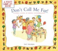 Don't Call Me Fat